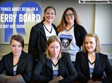 10 Things About Being on a Derby Board You May Not Know